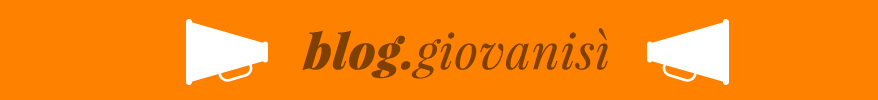 Blog Giovanisì - Il progetto della Regione Toscana per l'autonomia dei giovani