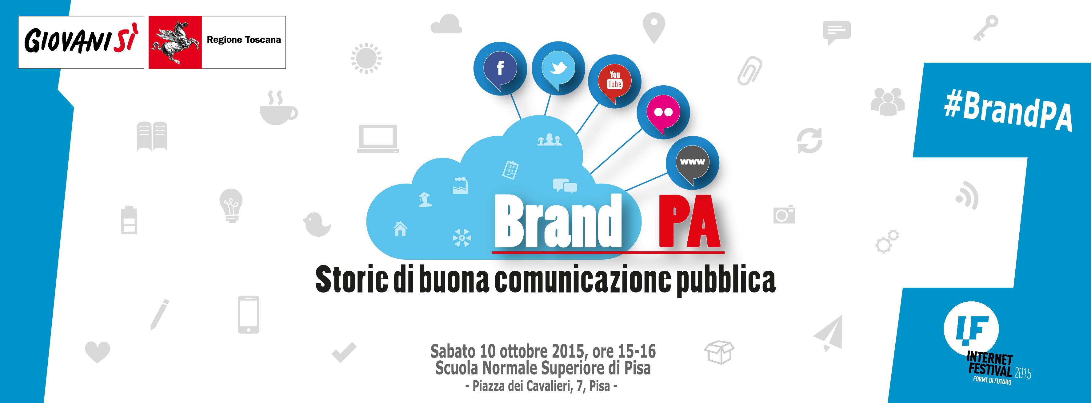 """""""Brand PA: storie di buona comunicazione pubblica"""": il 10/10 Giovanisì all'Internet Festival di Pisa"""