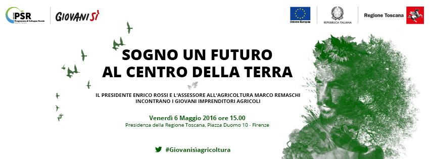 'Sogno un futuro al centro della terra': la Regione Toscana incontra i giovani imprenditori agricoli