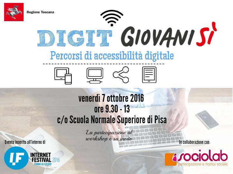 Internet Festival 2016, &#8220;DIGITGiovanisì &#8211; percorsi di accessibilità digitale&#8221; <div class='giovanisi-subtitle'>Venerdì 7 ottobre 2016 a Pisa workshop di co-design. La partecipazione è su invito</div>