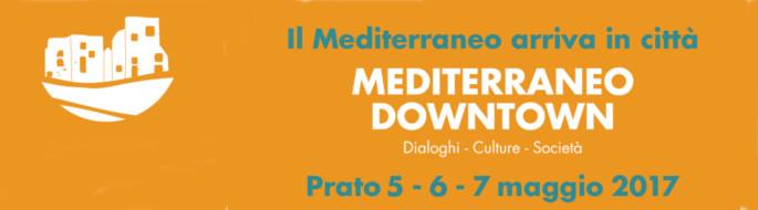 #medtown, il Mediterraneo si incontra e si racconta a Prato per tre giorni