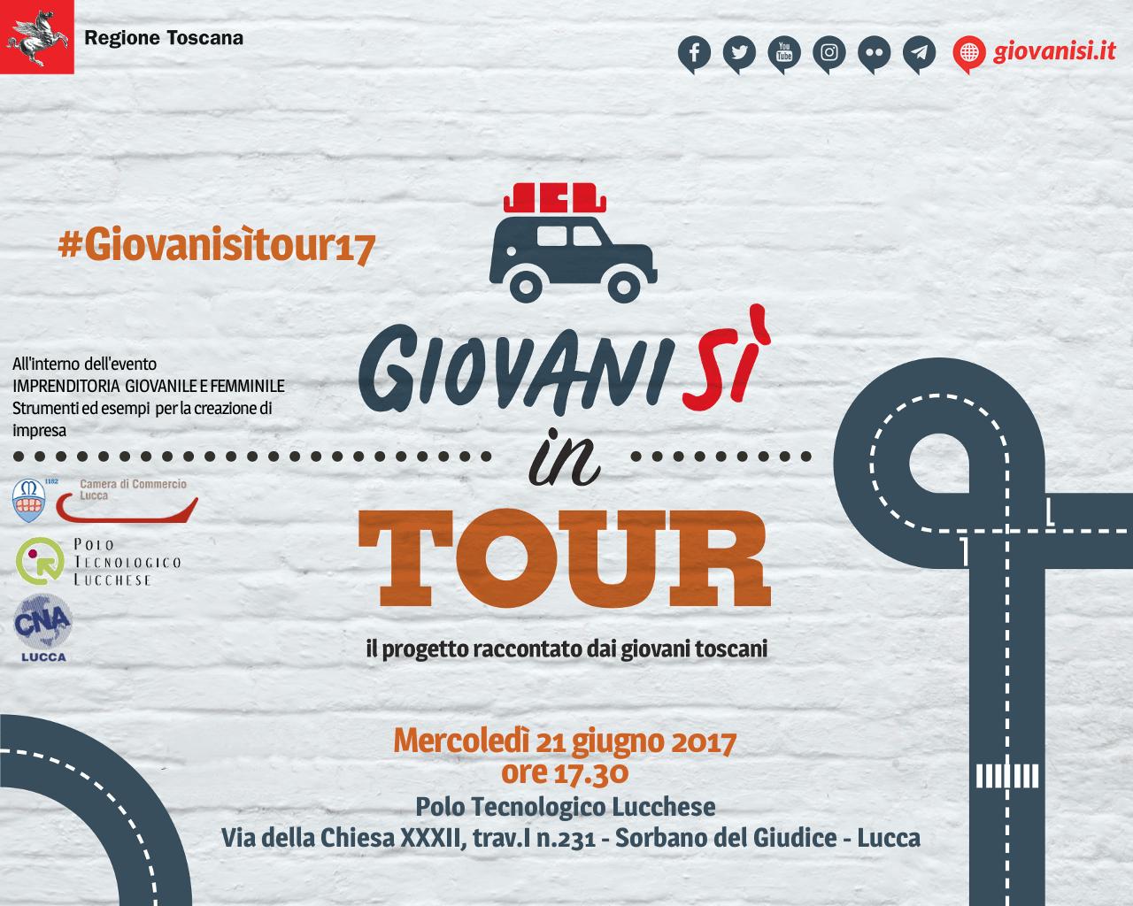 'Giovanisì in tour, il progetto raccontato dai giovani toscani' il 21/06 a Lucca con un focus su Fare impresa <div class='giovanisi-subtitle'>Ore 17.30 c/o Polo Tecnologico Lucchese </div>
