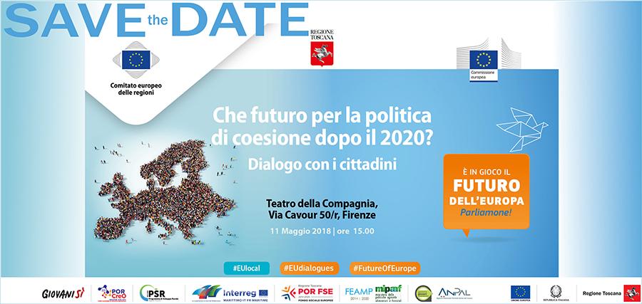 """11/05, Firenze: """"Che futuro per la politica di coesione dopo il 2020?"""". Dialogo con i cittadini"""